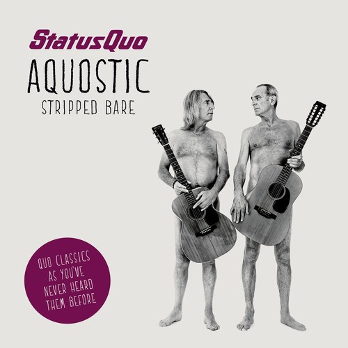 Status Quo: Aquostic (Stripped Bare)