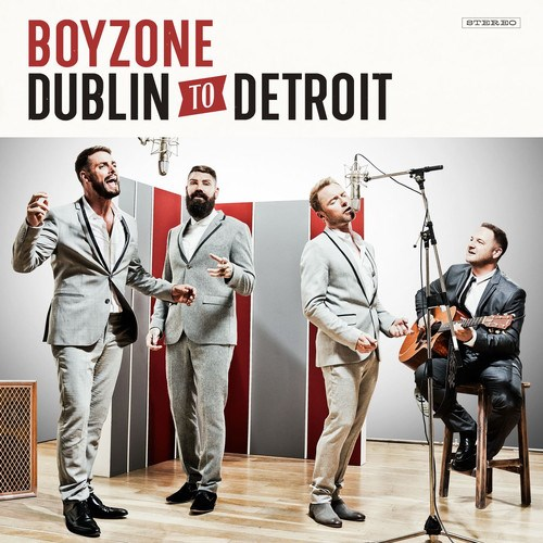 Boyzone: Dublin to Detroit