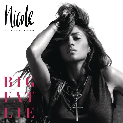 Nicole Scherzinger: Big Fat Lie