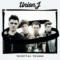 Union J: You Got It All