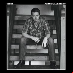 John Fullbright: Songs