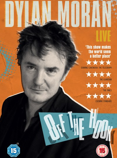 Dylan Moran: Live - Off the Hook