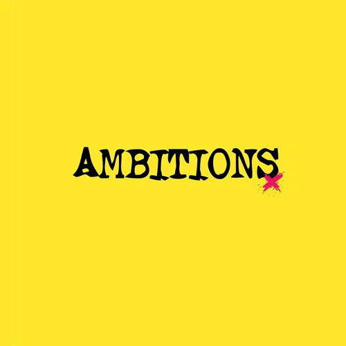 Ambitions