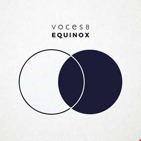 Voces8: Equinox