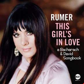 This Girl's In Love (A Bacharach & David Songbook)