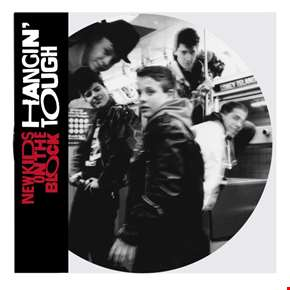 Hangin' Tough - Limited Edition Picture Disc (NAD20)