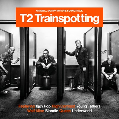 T2 Trainspotting: Original Motion Picture Soundtrack