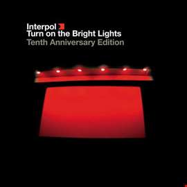 Turn On The Bright Lights: The Tenth Anniversary Edition (Remastered)