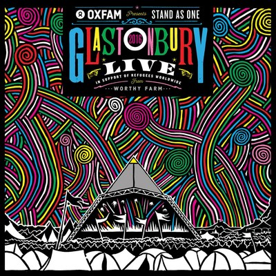 Oxfam Presents: Stand As One: Live at Glastonbury 2016