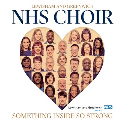 Lewisham and Greenwich NHS Choir: Something Inside So Strong