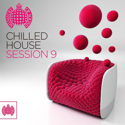 Ministry of Sound Chilled House Session - Volume 9
