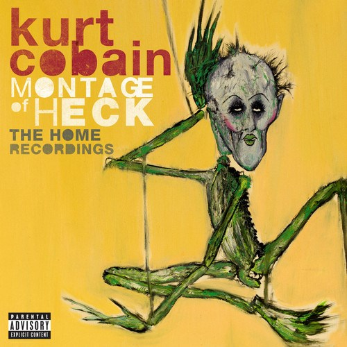 Montage Of Heck: The Home Recordings