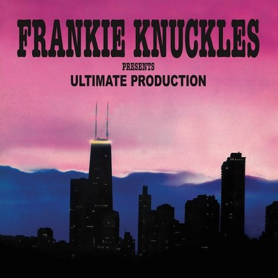 Frankie Knuckles Presents Ultimate Production