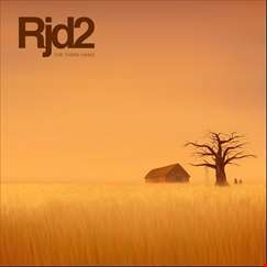 More from RJD2...