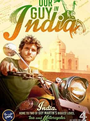Guy Martin: Our Guy in India