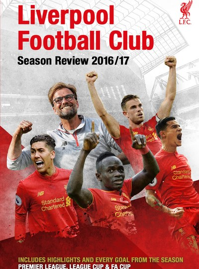 Liverpool FC: End of Season Review 2016/2017