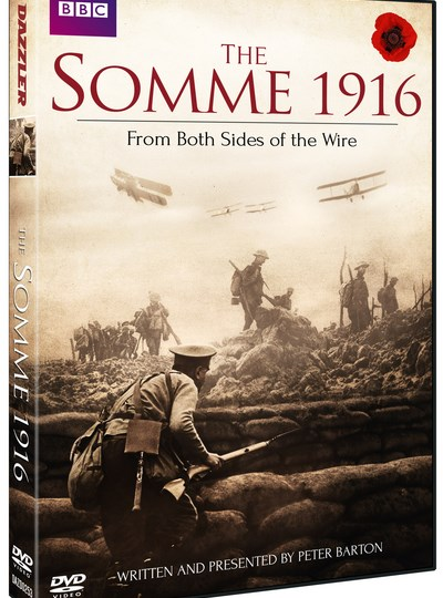 The Somme 1916 - From Both Sides of the Wire