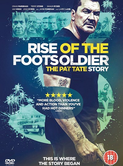 Rise of the Footsoldier 3 - The Pat Tate Story
