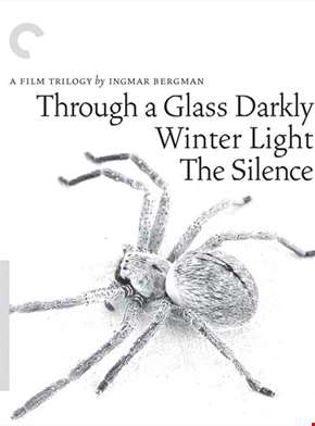 Ingmar Bergman Trilogy - Through a Glass Darkly / Winter Light / The Silence