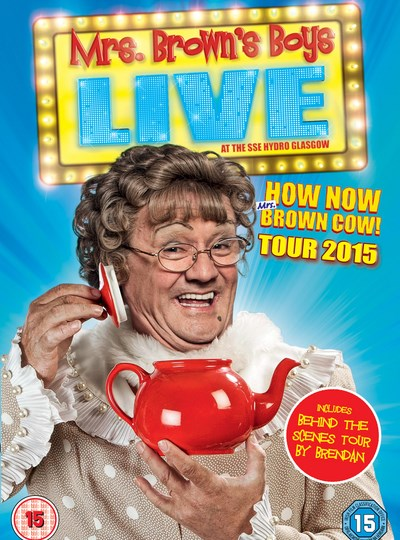 Mrs Brown's Boys: Live - How Now Mrs Brown Cow