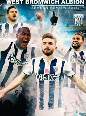 West Bromwich Albion: Season Review 2016/2017